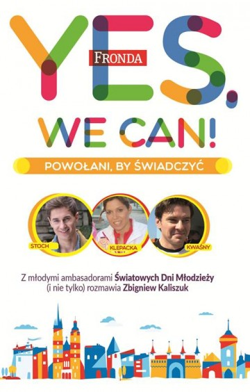 "Zbigniew Kaliszuk, ""Yes, we can!"", Wydawnictwo Fronda"